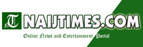 Naijtimes News And Entertainment